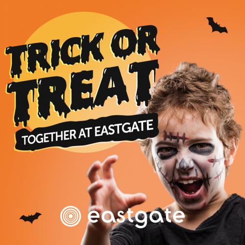 Trick or Treat Together at Eastgate!